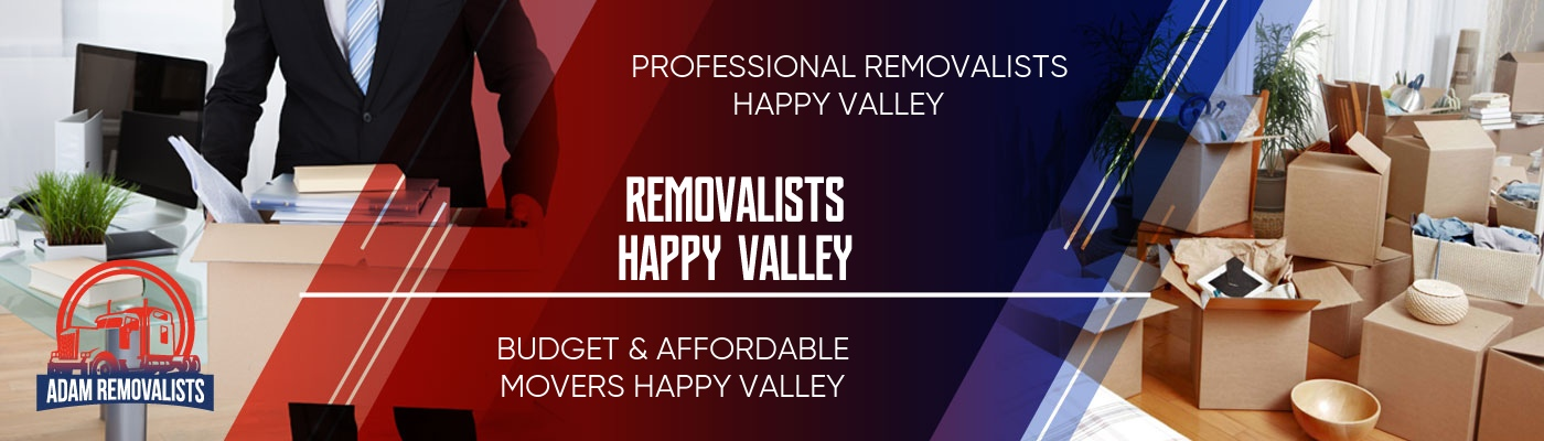 Removalists Happy Valley
