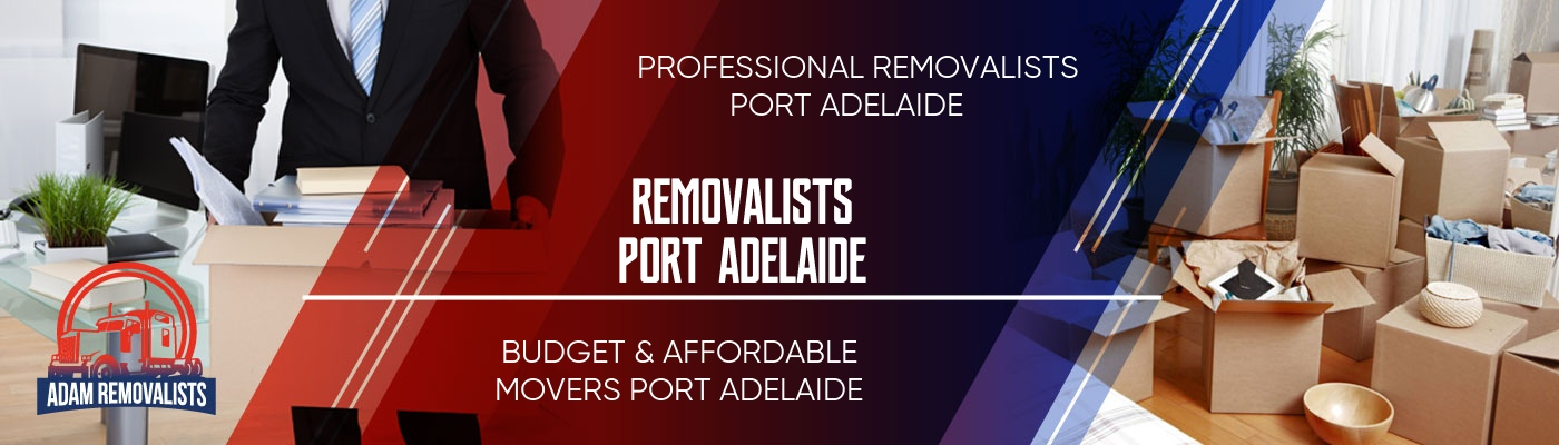 Removalists Port Adelaide