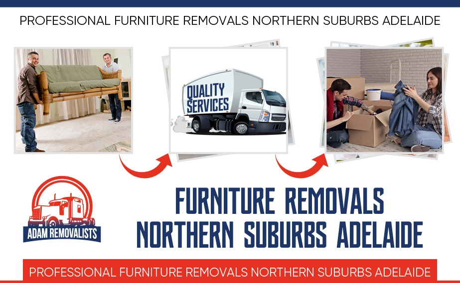Furniture Removals Northern Suburbs Adelaide